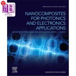 【中商海外直订】Nanocomposites for Photonics and Electronics Applic
