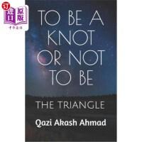 【中商海外直订】To Be a Knot or Not to Be: The Triangle