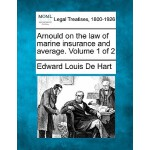 【预订】Arnould on the Law of Marine Insurance and Average. Vol