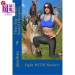 【中商海外直订】Three Days of the Animal Olympians: Fight WITH Natu