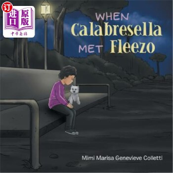【中商海外直订】When Calabresella Met Fleezo