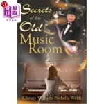 【中商海外直订】Secrets of the Old Music Room