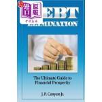 【中商海外直订】Debt Elimination: The Ultimate Guide to Financial P
