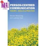 【中商海外直订】Person-Centred Communication: Theory, Skills and Pr