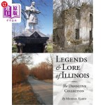 【中商海外直订】Legends and Lore of Illinois: The Definitive Collec
