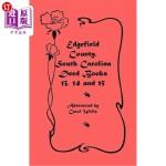 【中商海外直订】Edgefield County, South Carolina: Deed Books 13, 14