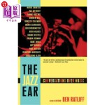 【中商海外直订】The Jazz Ear: Conversations Over Music