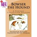 【中商海外直订】Bowser the Hound: A Vintage Collection Edition