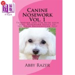 【中商海外直订】Canine Nosework Vol. 1: Teamwork and fun with your