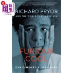 【中商海外直订】Furious Cool: Richard Pryor and the World That Made