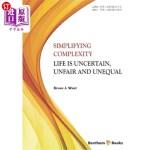 【中商海外直订】Simplifying Complexity: Life is Uncertain, Unfair a