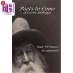 【中商海外直订】Poets to Come: A Poetry Anthology