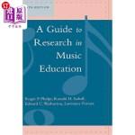 【中商海外直订】A Guide to Research in Music Education, 5th Edition