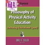 【中商海外直订】Philosophy of Physical Activity Education (Includin