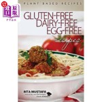 【中商海外直订】Gluten-Free, Dairy-Free, Egg-Free Recipes: Holistic