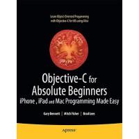 【预订】Objective-C for Absolute Beginners: iPhone, iPad and Ma