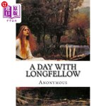 【中商海外直订】A Day With Longfellow