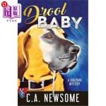 【中商海外直订】Drool Baby: A Dog Park Mystery