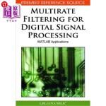 【中商海外直订】Multirate Filtering for Digital Signal Processing: