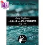 【中商海外直订】Julia Vs Olympics: A Novellette