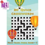 【中商海外直订】80 Quick Crosswords: Full of Fun Puzzles! (UK Editi