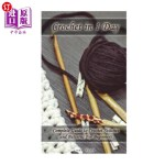 【中商海外直订】Crochet in 1 Day: Complete Guide to Crochet Stitche