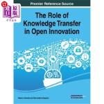 【中商海外直订】The Role of Knowledge Transfer in Open Innovation