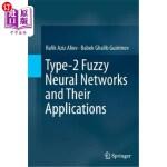 【中商海外直订】Type-2 Fuzzy Neural Networks and Their Applications