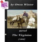 【中商海外直订】The Virginian by Owen Wister (1902) NOVEL (A wester