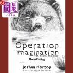 【中商海外直订】Operation Imagination with Buddy the Bear: Gone Fis
