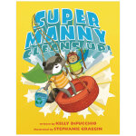 Super Manny Cleans Up 超级曼尼清理 英文儿童绘本 3-6岁