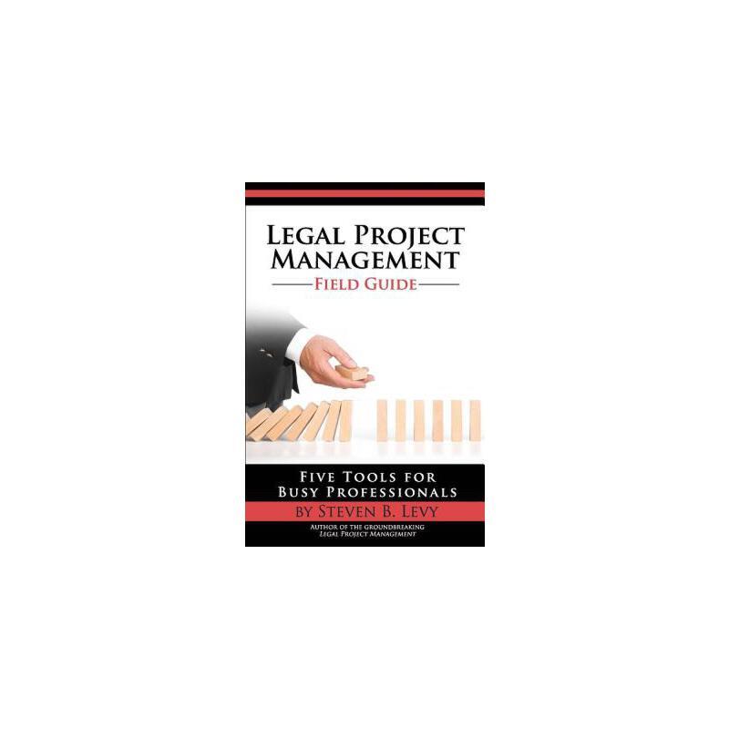 【预订】Legal Project Management Field Guide: Five Tools for Busy Professionals 预订商品,需要1-3个月发货,非质量问题不接受退换货。
