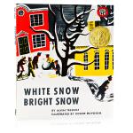 白雪晶晶 White Snow Bright Snow 洁白的雪明亮的雪 英文原版 凯迪克金奖 英文版儿童图画故事书