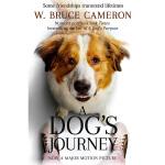 【中商原版】一条狗的使命2:一条狗的旅程 英文原版 A Dog's Journey 宠物 成长治愈 小说 W. Bru