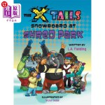 【中商海外直订】The X-tails Snowboard at Shred Park