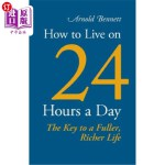 【中商海外直订】How to Live on 24 Hours a Day