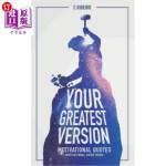 【中商海外直订】Your Greatest Version: Phrases and Motivation
