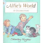 Alfie's World 阿尔菲的世界 ISBN 9780370328942
