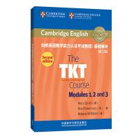 剑桥英语教学能力认证考试教程:基础模块(第二版) 英国剑桥大学外语考试部官方指定TKT备考教材 TK