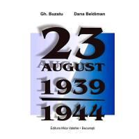 23 august 1939-1944. Rom?nia ?i proba bumerangului