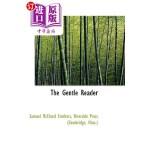 【中商海外直订】The Gentle Reader