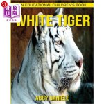 【中商海外直订】White Tiger! An Educational Children's Book about W