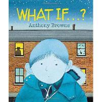 What If...? 安东尼・布朗绘本 英文原版 假如
