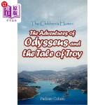 【中商海外直订】The Children's Homer: The Adventures of Odysseus an