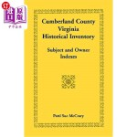 【中商海外直订】Cumberland County, Virginia Historical Inventory, S