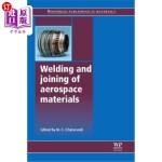 【中商海外直订】Welding and Joining of Aerospace Materials