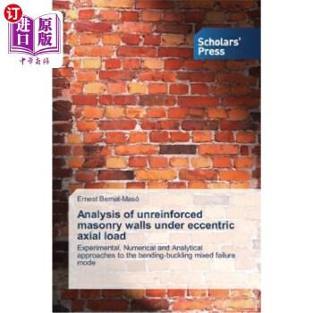 【中商海外直订】Analysis of Unreinforced Masonry Walls Under Eccentric Axial Load