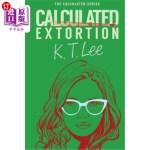 【中商海外直订】Calculated Extortion: A Calculated Series Prequel N