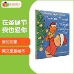 凯迪克图书 I LOVE YOU THROUGH AND THROUGH AT CHRISTMAS, TOO! 在圣诞