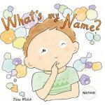 【预订】What's My Name? Mathis